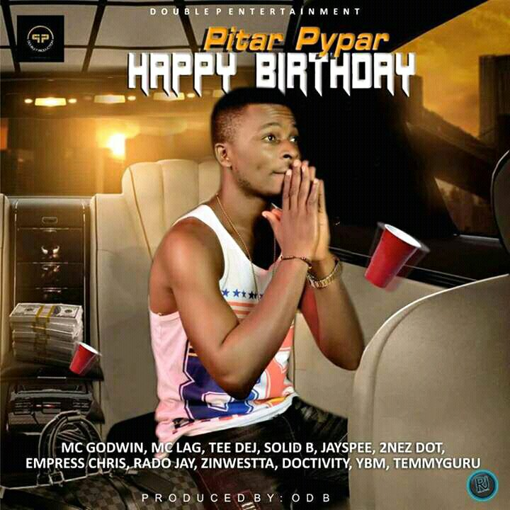 MUSIC: ACE All Stars - Happy Birthday Pitar Pypar (Prod. By ODB)